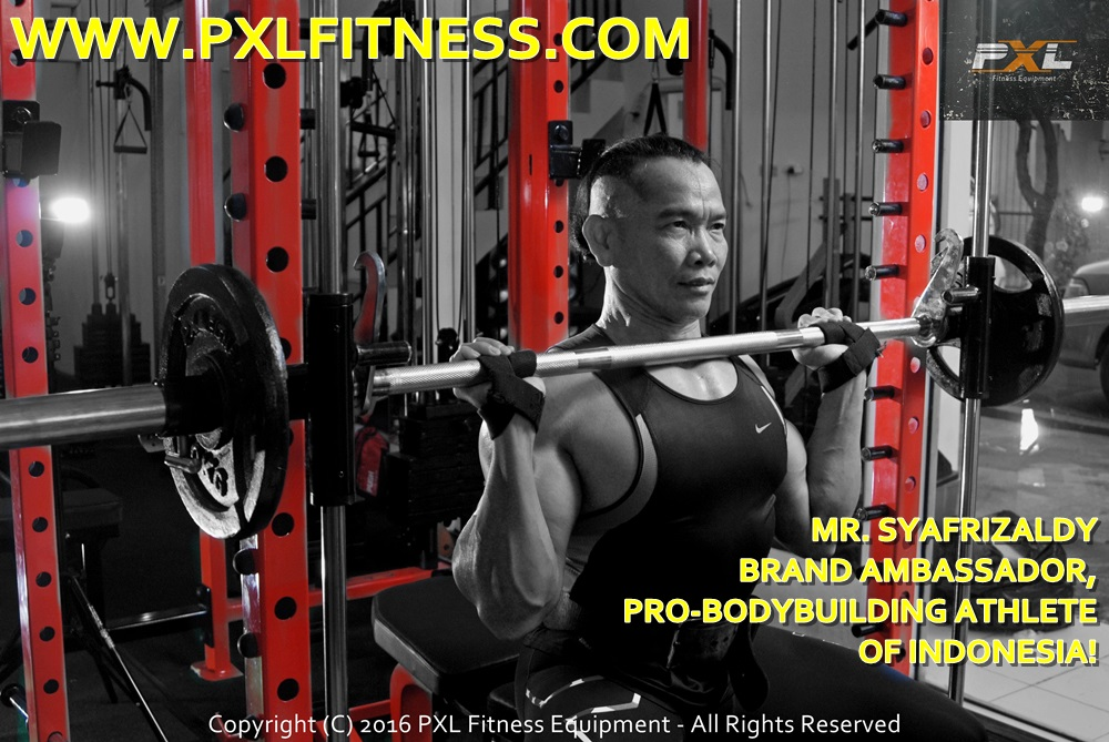 Mr. Syarizaldy - PXL Brand Ambassador / International & National Bodybuilding Athlete